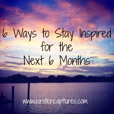 6 Ways to Stay Inspired header